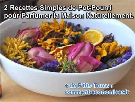 pot pourri fait maison 28 images fabriquez ses pots pourris recette de grand m 232 re 1000