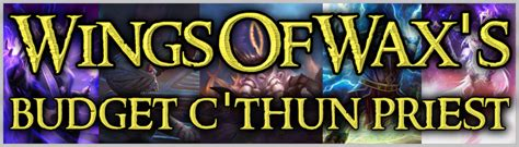 Budget Priest Deck Hearthpwn by Budget C Thun Priest Deck Guide And