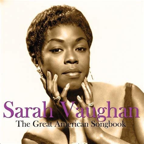 Sarah Vaughan  Great American Songbook  Not Now Music