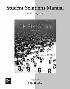 Student Solutions Manual For Chemistry By Julia Burdge
