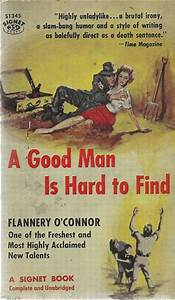 good men are hard to find connor