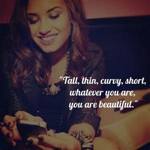 Demi Lovato Quote (About be yourself, beautiful, born this ...