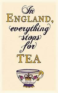 25+ best Tea Ti... British Tea Quotes