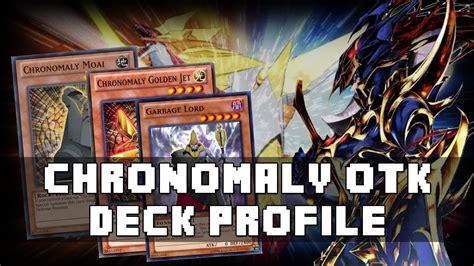 chronomaly deck profile 2017 chronomaly rank 5 otk yugioh deck profile sept 2013