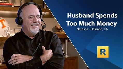 How can you recommend a term. I Think My Husband Spends Too Much Money! What Do You Think Dave?   Dave ramsey show, Dave ...