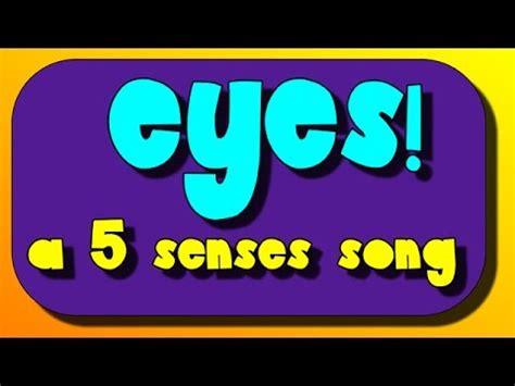 eyes  sight   senses sing  youtube