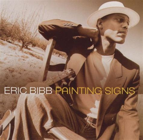 Painting Signs Eric Bibb Songs Reviews Credits
