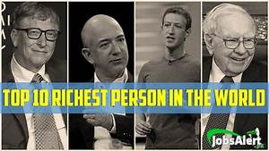 Top Ten Richest Billionaires in the World 2017