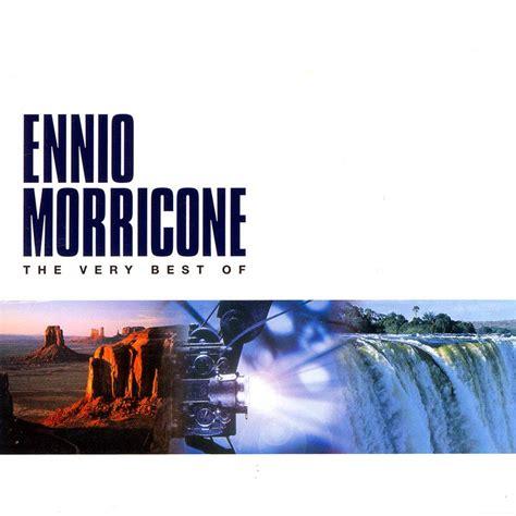 The Very Best Of Ennio Morricone — Ennio Morricone Lastfm