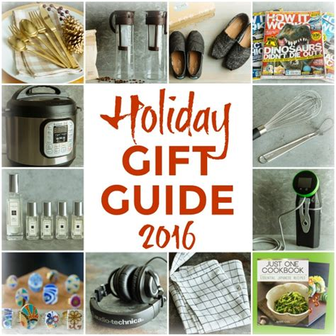 holiday gift guide 2016 12 unique gifts for someone