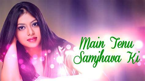 Main Tenu Samjhava Ki ( Studiounplugged Feat.chaittali