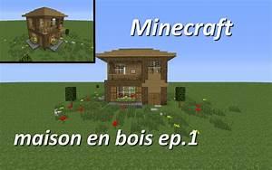 Minecraft Maison En Bois Minecraft Maison En Bois Ep 1