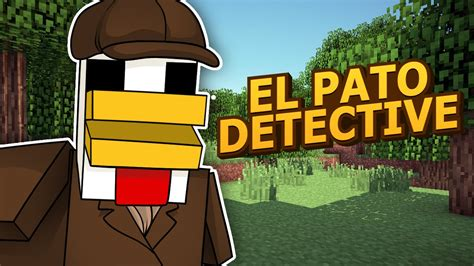 Minecraft El Patodetective Youtube