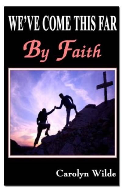 Faith Far Come Ve Church Christ