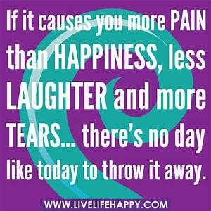 If it causes yo... Pain And Laughter Quotes