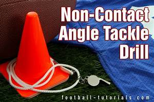 Non-Contact Angle Tackle Drill - Football Tutorials — Page ...
