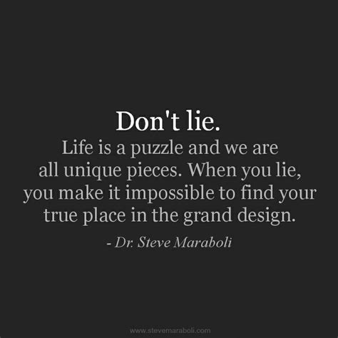 """""""don't Lie Life Is A Puzzle And We Are All Unique Pieces"""