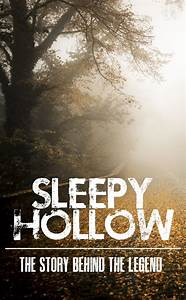the, true, story, behind, the, legend, of, sleepy, hollow