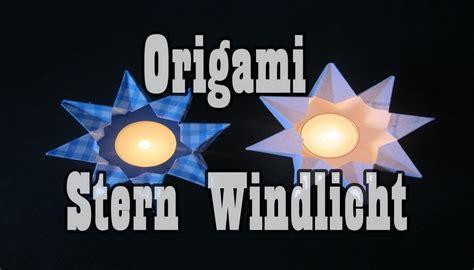 Diy Anleitung Windlichter Mit Sternen by Diy Origami Sternen Laterne Windlicht