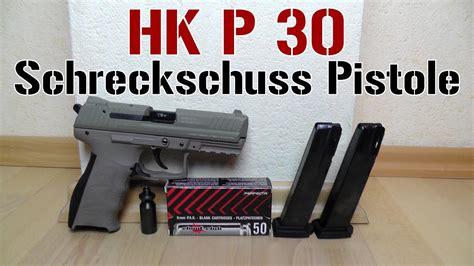 hk p schreckschuss pistole test p full hd youtube