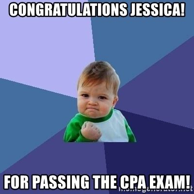 Cpa Exam Meme - congratulations jessica for passing the cpa exam success kid meme generator