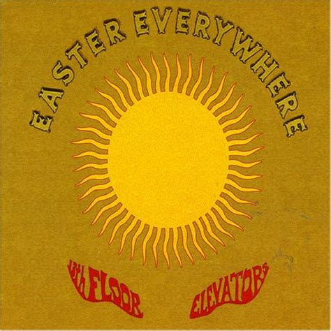 13th Floor Elevators Easter Everywhere Lp by 13th Floor Elevators Easter Everywhere On Gold Vinyl The