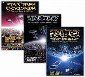 Cole U00e7 U00e3o Star Trek Encyclopedia Ser U00e1 Atualizada