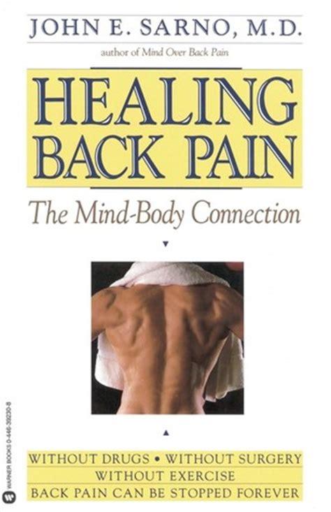 healing  pain  mind body connection  john  sarno