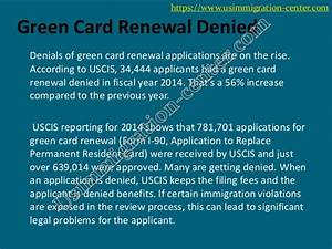4 Reasons Why your Green Card Renewal Application get Denied?