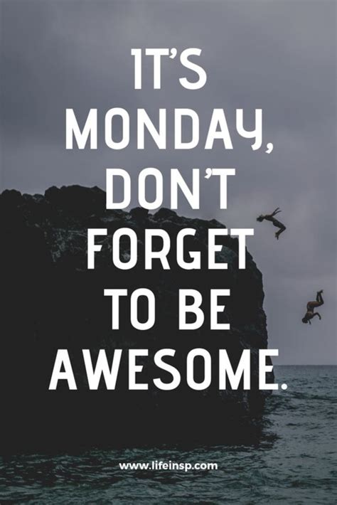 Inspirational Monday Quotes To Empower Your Week
