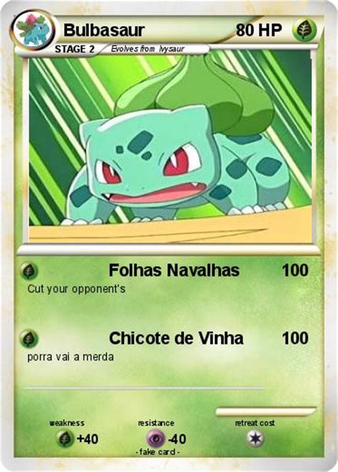 You'll have to do this one at a time. Pokémon Bulbasaur 507 507 - Folhas Navalhas - My Pokemon Card