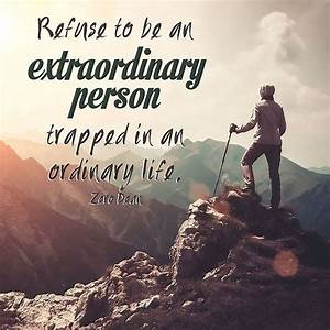 Refuse To Be An Extraordinary Person Trapped In An ...