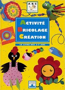 Bricolage 3 Ans : activit bricolage cr ation le livre des 3 7 ans ~ Melissatoandfro.com Idées de Décoration