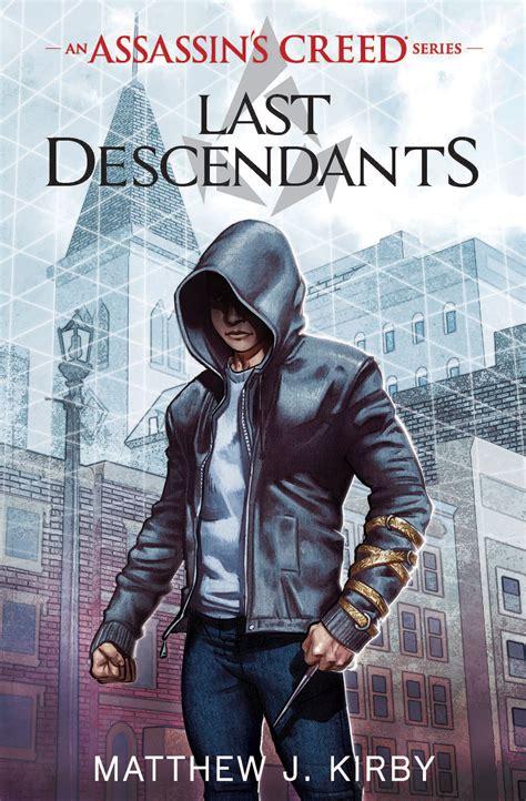 Assassins Creed Last Descendants Series Assassins