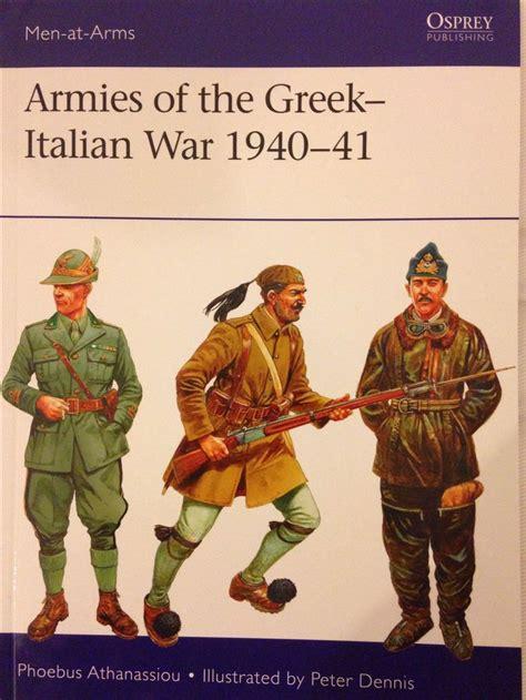 Armies of the Greek-Italian war 1940-41 by Osprey ...