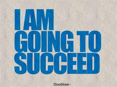 succeed inspirational quotes quotivee