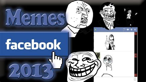 Memes Para El Facebook - memes para chat facebook 2013 extensi 243 n chrome firefox youtube