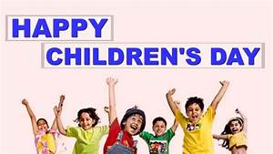 Happy Children day Quotes, SMS, Wishes, Whatsapp status ...