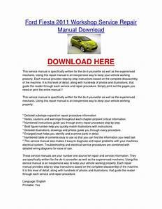 Ford Fiesta 2011 Workshop Service Repair Manual Download