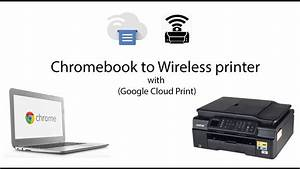 How To Connect Chromebook To Wireless Printer Ie  Brother