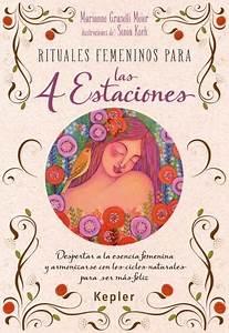 Rituales Femeninos Para Las Cuatro Estaciones      Marianne