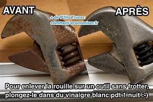 Comment Enlever La Rouille : outils rouill s l 39 astuce efficace pour enlever la ~ Melissatoandfro.com Idées de Décoration