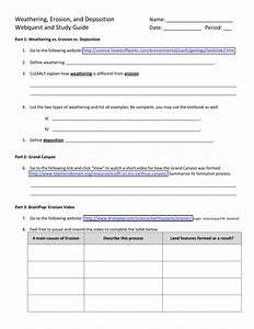 Weathering  Erosion  And Deposition Webquest And Study Guide