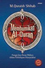 membumikan al quran   quraish shihab