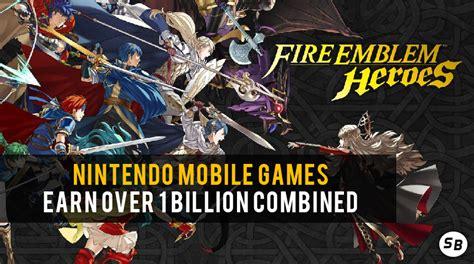 nintendo mobile games earn   billion combined