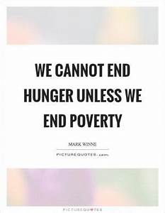 No matter what ... Food Poverty Quotes