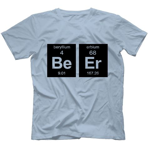 periodic table t shirt beer element t shirt 100 cotton geek drinking alcohol