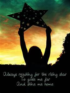 Always reaching... North Star Love Quotes