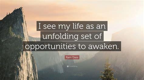 ram dass quote    life   unfolding set