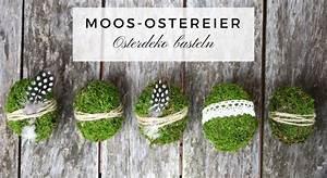 Basteln Mit Moos : osterdeko basteln diy f r moos ostereier lavendelblog ~ Watch28wear.com Haus und Dekorationen